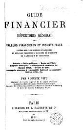 Guide financier. Répertuire général des valeurs financières et industrielles