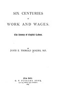 Six Centuries of Work and Wages PDF
