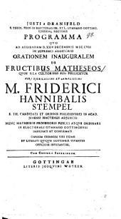 Justi a Dransfeld ... programma quo ad audiendam ... orationem inauguralem de fructibus matheseos, quos illa cultoribus suis pollicetur ... M. Friderici Hannibalis Stempel ... omnium ordinum viri eximii ... invitantur