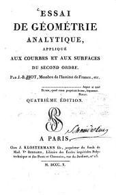 Essai de géométrie analytique: appliqué aux courbes et aux surfaces du second ordre