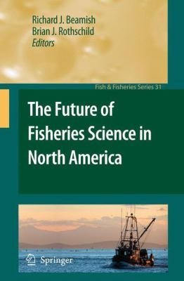 The Future of Fisheries Science in North America PDF