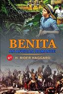 Benita an African Romance by H. Rider Haggard
