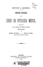 Discurso inaugural del curso de patología médica pronunciado en la Facultad de Medicina de Paris