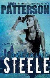 Breaking Steele: A Sarah Steele Legal Thriller