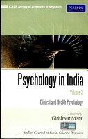 Psychology In India Volume 3  Clinical And Health Psychology PDF