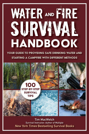 Water and Fire Survival Handbook