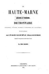 La Haute-Marne ancienne et moderne: dictionnaire géographique, statistique, historique et biogaphique de ce département, précédé d'un résumé ...