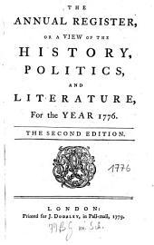 The Annual Register: World Events .... 1776. - 1779