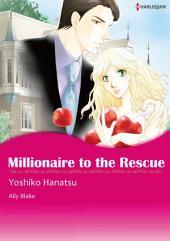 【Free】Millionaire to the Rescue: Harlequin Comics