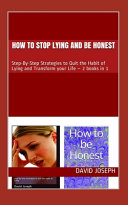 How to Stop Lying and be Honest