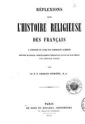 Réflexions sur l'histoire religieuse des Français: à l'occasion du livre d'un protestant allemand Histoire de France, principalement pendant le XVIe et le XVIIe siècle, par Léopold Ranke/