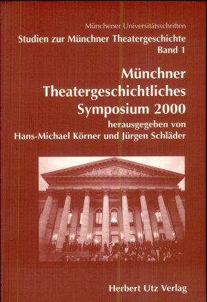 M  nchner theatergeschichtliches Symposium 2000 PDF