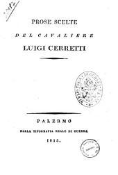 Prose scelte del cavaliere Luigi Cerretti
