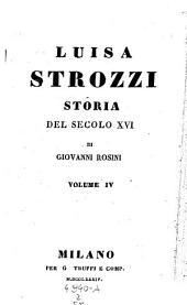Luisa Strozzi, storia del secolo 16: Volume 2;Volume 55