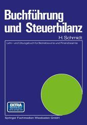 Buchführung und Steuerbilanz: Lehr- und Übungsbuch für Betriebswirte und Finanzbeamte