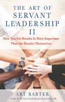 The Art of Servant Leadership II PDF