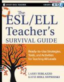 The ESL / ELL Teacher's Survival Guide