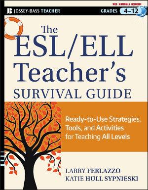 The ESL   ELL Teacher s Survival Guide