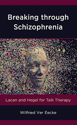 Breaking through Schizophrenia PDF