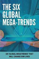The Six Global Mega Trends PDF