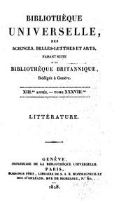Bibliothèque universelle des sciences, belles-lettres, et arts: Littérature, Volume38