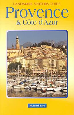Landmark Visitors Guide Provence and Cote D Azur PDF