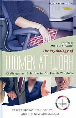 The Psychology of Women at Work