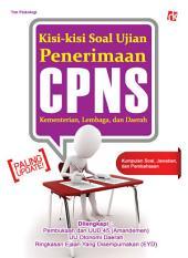 Kisi-kisi Soal Ujian Penerimaan CPNS: Kementerian, Lembaga, dan Daerah