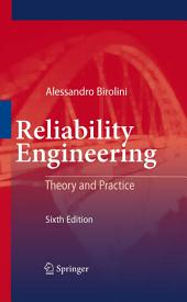 Reliability Engineering: Theory and Practice, Edition 6