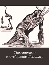 The American Encyclopædic Dictionary: Volume 12