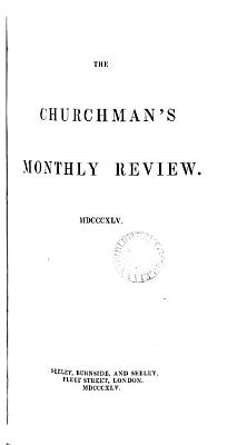 The Churchman s Monthly Review and Chronicle PDF