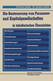 Die Besteuerung von Personen- und Kapitalgesellschaften: in tabellarischen Übersichten