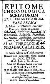 A Mose Scriptorum omnium Principe, usque ad annum Christi 1000: 1