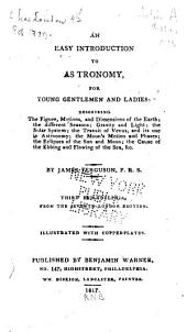 An easy introduction to astronomy for young gentlemen and ladies ...