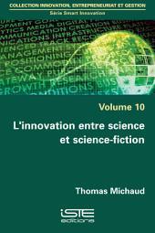 L'innovation entre science et science-fiction