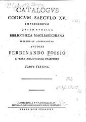Catalogus codicum saeculo XV. impressorum, qui in publica Bibliotheca Magliabechiana Florentiae adservantur: Volume 3
