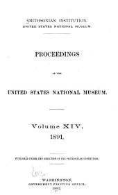 Proceedings of the United States National Museum: Volume 14