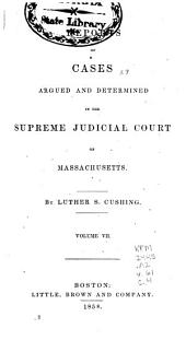 Massachusetts Reports: Cases Argued and Determined in the Supreme Judicial Court of Massachusetts, Volume 61
