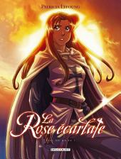 La Rose Ecarlate T08: Où es-tu ?