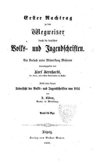Erster Nachtrag zu dem Wegweiser durch die deutschen Volks und Jugendschriften PDF
