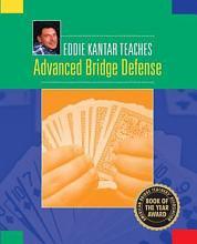 Eddie Kantar Teaches Advanced Bridge Defense PDF