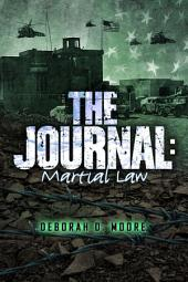The Journal: Martial Law (The Journal Book 6)