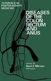 Diseases of the Colon, Rectum and Anus: Tutorials in Postgraduate Medicine