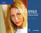 Poser® 7 Revealed: The E Frontier Official Guide