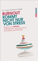 Burnout kommt nicht nur von Stress PDF