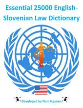 Essential 25000 English-Slovenian Law Dictionary