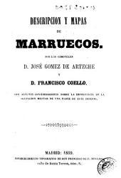 Descripcion y mapas de Marruecos: con algunas consideraciones sobre la importancia de la ocupacion militar de una parte de este imperio