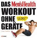 Das Men s Health Workout ohne Ger  te PDF