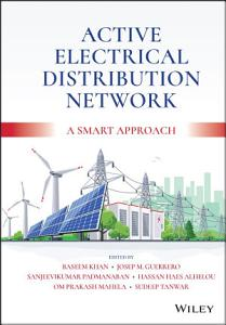 Active Electrical Distribution Network
