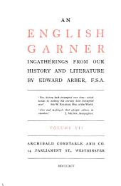 An English Garner: Ingatherings from Our History and Literature, Volume 7